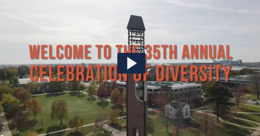 Welcome to the 35th Annual Celebration of Diversity. Click to watch this video on MediaSpace.